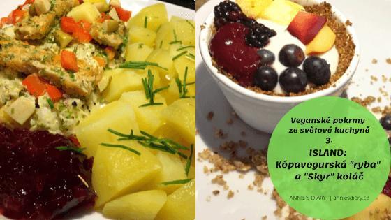 """Vegan Kópavogurská """"ryba"""" a """"Skyr"""" koláč"""