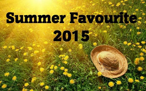 summer favourites 2015 oblíbenci léto